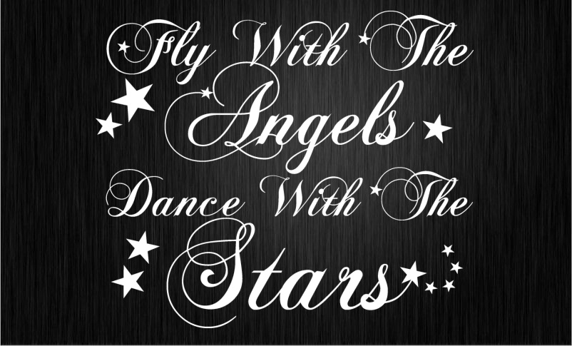 FLY WITH THE ANGELS DANCE WITH THE STARS Wall Sticker